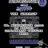 DJ PROTON @DistractAir + GroundZero Synth City II  'A Pleasure WarmUp' 3.11.2018