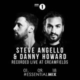 Steve Angello & Danny Howard - BBC Radio 1 Essential Mix (Live at Creamfields 2018) [01.09.2018]