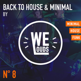 Back to House & Minimal #8