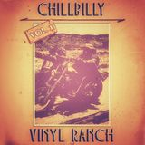 Chillbilly mixed by Vinyl Ranch