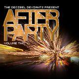 Decibel Deviants - After Party Volume 2