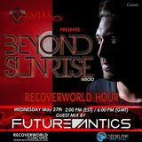 Beyond Sunrise radio...Cxxxvi featuring Future Antics
