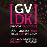 Groove #68 @ Vorterix Bahía (emitido el 22-06-18)