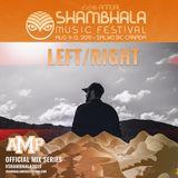 Left/Right - Shambhala 2019 Mix Series