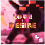 Love & Desire - A House Music Mixtape
