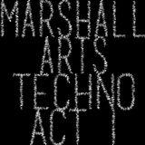 Marshall Arts presents: Techno Act I