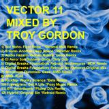 Vector 11 (Progressive Breaks) Mixed by Troy Gordon