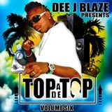 DEEJBLAZE - TOPADETOP VOL 6 MIX CD