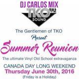 Notorious DJ Carlos - TKO Reunion 2016