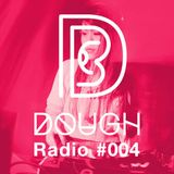 DOUGH Radio #004 : Sonia Calico feat. Simon, Afei & 小左