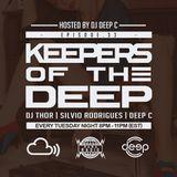 Keepers Of The Deep Ep 33, DJ Thor (Hamburg), Silvio Rodrigues (Miami), & Deep C (Philly, Host)