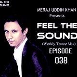 Meraj Uddin Khan Pres. Feel The Sound Ep. 038