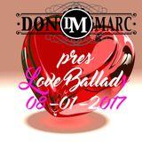 DonMarc aka Mark Marky pres Love Ballads 08-01-2017