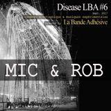 mic&rob [Live @ Disease LBA #6]