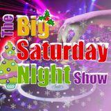 The Big Saturday Night Show 8pm 16-12-2017