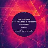 The Finest in House & Deep House vol 8 mixed by LEX GREEN