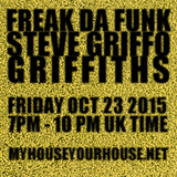 STEVE GRIFFO AKA THE FLOW MECHANIK - 'FREAK DA FUNK' LIVE OCT 2015