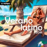 DJ MeriNo - Verano Latino 2018