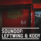SoundOf: Leftwing & Kody