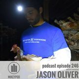 MikeyPod 246 | Activist Musician Jason Oliver