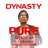 Short Mix Of Pure Dej Loaf