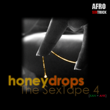 The Sex Tape 4: Honeydrops