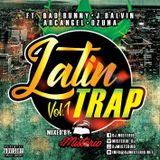 Trap Latino Vol.1 (August) Mixed by DJMisterio