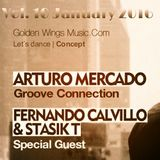 Fernando Calvillo & Stasik T @ GWM Radio Groove Connection Vol. 10 (January 27th, 2016)