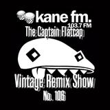 KFMP: Vintage Remix Show - Show 106 -28-02-2017