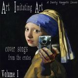 Art Imitating Art, Volume I: Cover Songs from the Crates | A Dusty Nuggets Series