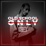 Old School Only