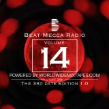 Beat Mecca Radio Vol. 14 - Mixed by @Arzito_ - Powered by WorldwideMixtapes.com