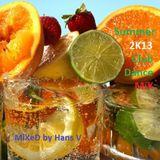 Summer 2K13 (B-Side) Club-Dance MiX