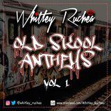 Old Skool Anthems - Vol. 1
