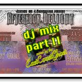 """6/3/18 """"AFTERNOON DELIGHT FOREVER"""" PROMO MIX part 2"""