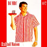 DJ MRC - Cocktail Maison