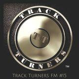 Track Turners FM mix 15