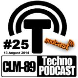 CLM-89 TECHNO Podcast #25 (13-August 2014) by Zwaehnn Dhee [vreyeplattzwhal music]