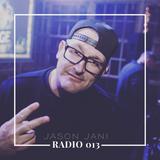 JASON JANI x RADIO 013