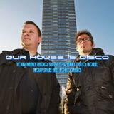 Our House is Disco #190 from 2015-08-07