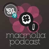 Magnolia Podcast #1 - J'ai la tete dans les Nuages by Van Anh & Peter Horrevorts