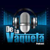 De La Vaqueta Ep.71 - ApagonPR
