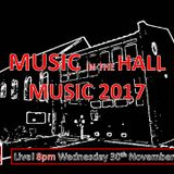 MUSIC IN THE HALL MUSIC 2017 PRE-SHOW with DENNIS FOLGER in NY & GORDON ROBERTS in BEWDLEY UK