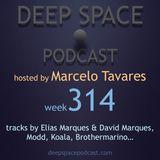 week314 - Deep Space Podcast