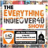 The Everything Indie Over 40 Show, with Steve Williamson, Nov 12, 2019