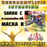 Macka B Interview with Sarah C, Reggaemylitis Show, Vibes FM