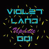 Violet Land - Update 001 (mixtape)