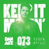 Dan Aux Presents: Keep It Movin' #073 Big Tunesday Mix