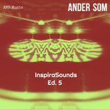 InspiraSounds Podcast Ed. 5