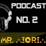 Mr Aioria Dj - Podcast # 2